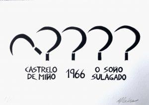 CASTRELO DE MIÑO. 1966. O SOÑO SULAGADO.